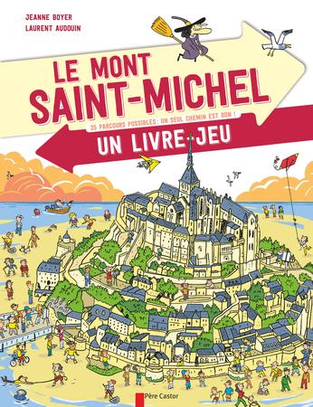 Le Mont Saint Michel Un Livre Jeu De Laurent Audouin
