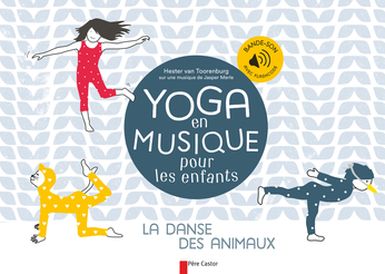 yoga en musique pour les enfants de hester van toorenburg editions flammarion jeunesse. Black Bedroom Furniture Sets. Home Design Ideas