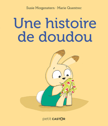 Une histoire de doudou