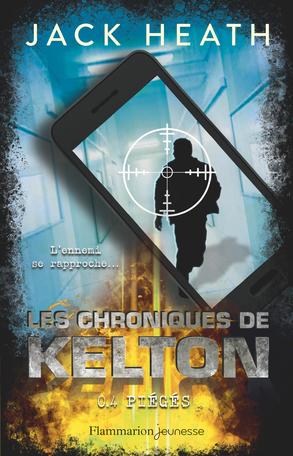 Les Chroniques de Kelton Tome 4 - Piégés 2
