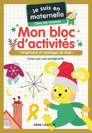 Mon bloc d'activités - Chez les moyens - Vive Noël!