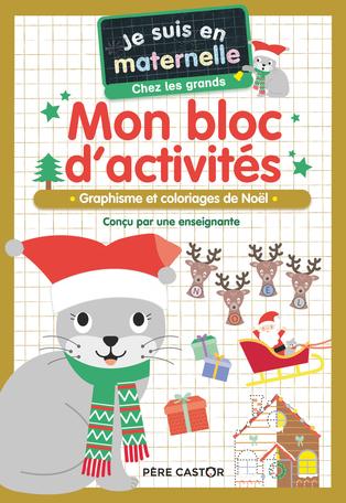 Mon bloc d'activités - Chez les grands - Vive Noël !