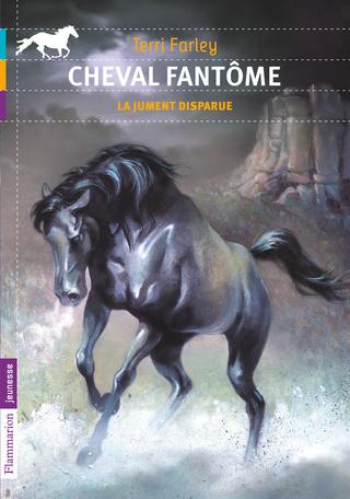 Cheval fantôme Tome 7 - La jument disparue 2