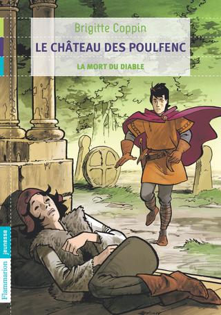 La château des Poulfenc Tome 3 - La mort du diable 2