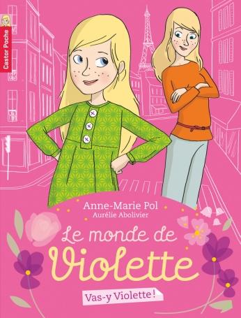 Vas-y, Violette!