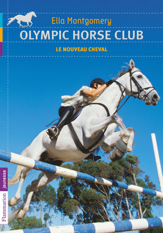 Olympic Horse Club Tome 1 - Le nouveau cheval 2