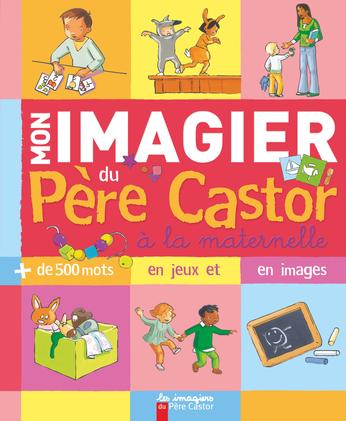 Mon imagier du père Castor la maternelle