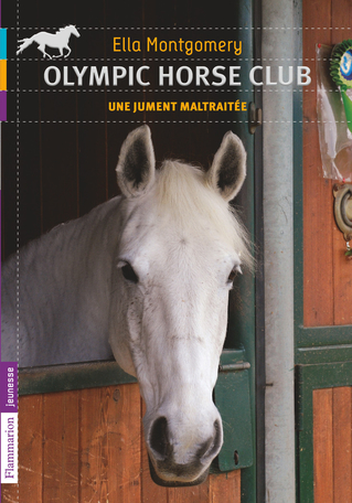 Olympic Horse Club Tome 2 - Une jument maltraitée 2