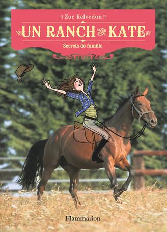 Un ranch pour Kate Tome 3 - Secrets de famille 2