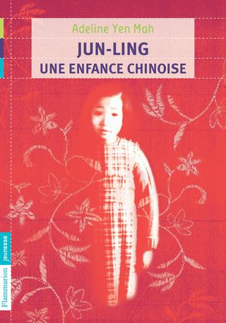 Jun-Ling, une enfance chinoise