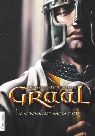Graal Tome 1 - Le Chevalier sans nom 2