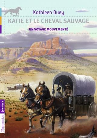 Katie et le cheval sauvage
