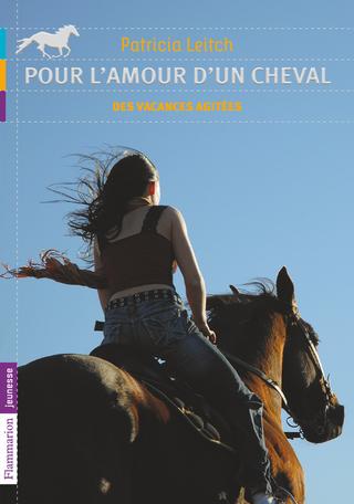 Pour l'amour d'un cheval Tome 2 - Des vacances agitées 2