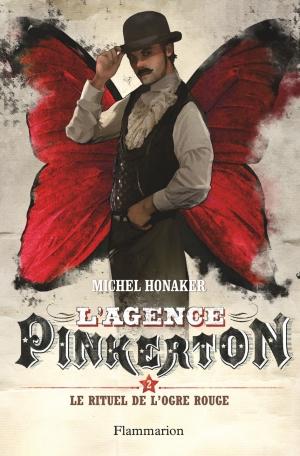 L'Agence Pinkerton Tome 2 - Le rituel de l'ogre rouge 2