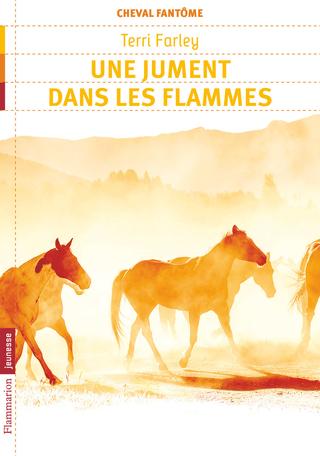 Cheval fantôme Tome 3 - Une jument dans les flammes 2