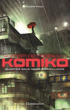 Nom de code : Komiko Tome 3 - Quartier sous haute surveillance 2