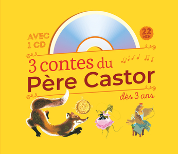 3 contes du Père Castor : Roule galette… – Poule rousse – La Plus Mignonne des Petites Souris