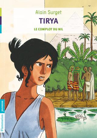 Tirya Tome 1 - Le Complot du Nil 2