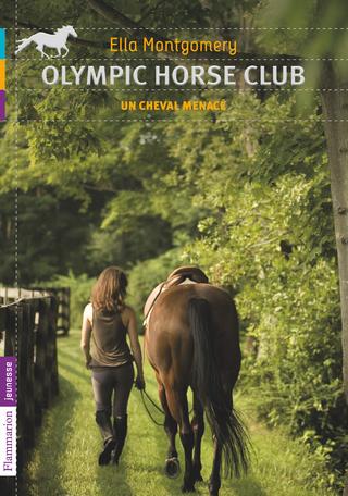 Olympic Horse Club Tome 3 - Un cheval menacé 2