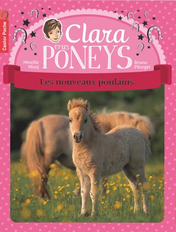 Clara et les poneys Tome 2 - Les Nouveaux Poulains 2