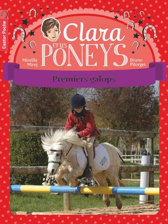 Clara et les poneys Tome 4 - Premiers galops 2