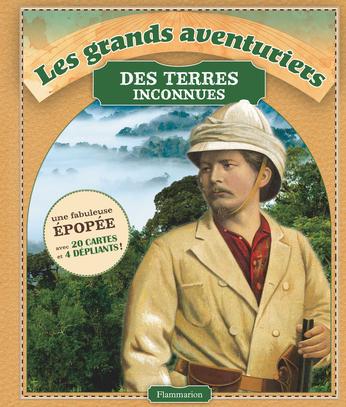 Les Grands Aventuriers des terres inconnues