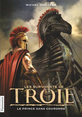 Les Survivants de Troie Tome 1 - Le Prince sans couronne 2