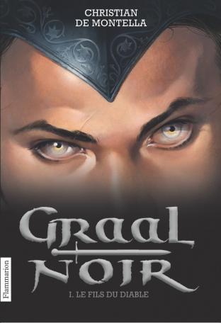 Graal Noir Tome 1 - Le Fils du diable 2