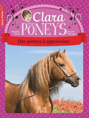 Clara et les poneys Tome 5 - Des poneys à apprivoiser 2