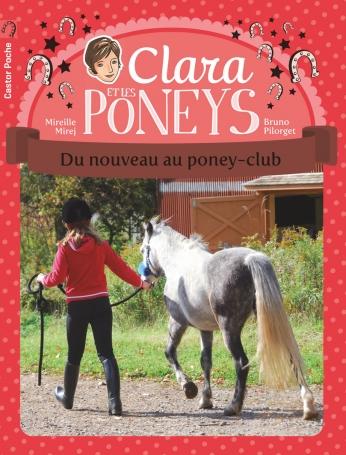 Clara et les poneys Tome 6 - Du nouveau au poney-club 2