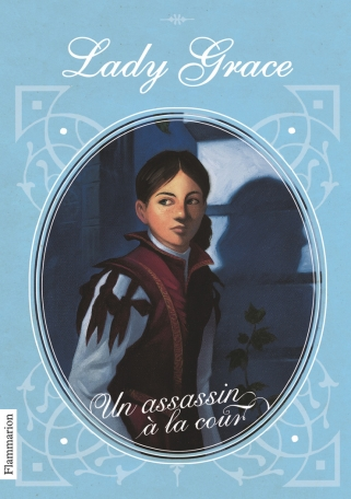 Lady Grace Tome 1 - Un assassin à la cour 2