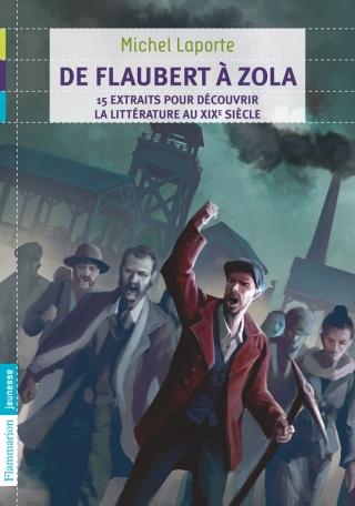 De Flaubert à Zola