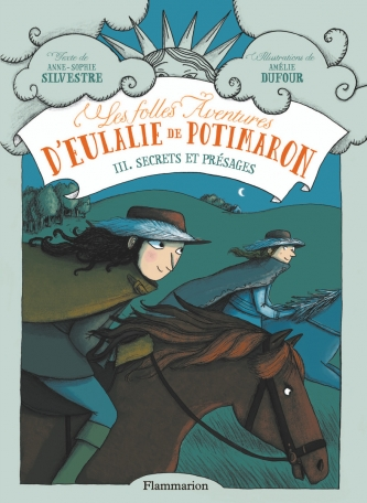Les Folles Aventures d'Eulalie de Potimaron Tome 3 - Secrets et présages 2