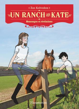 Un ranch pour Kate Tome 4 - Mensonges et révélations 2