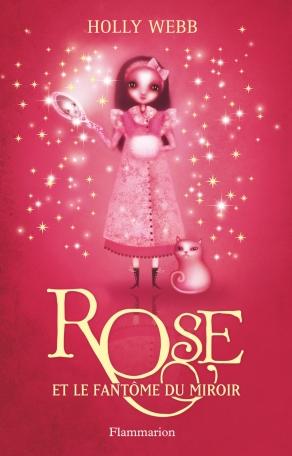 Rose Tome 4 - Rose et le fantôme du miroir 2