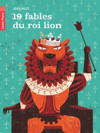 19 fables du roi lion