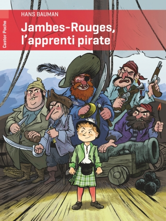 Jambes-Rouges, l'apprenti pirate