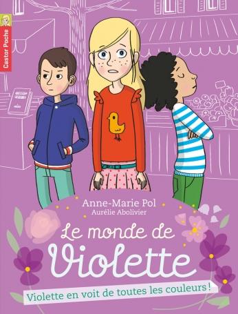 Violette en voit de toutes les couleurs!