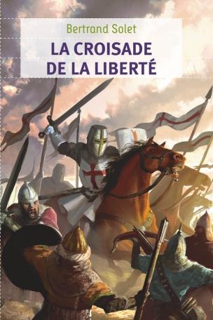 La Croisade de la liberté
