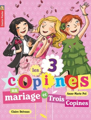 Un mariage et trois copines