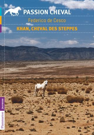 Khan, cheval des steppes