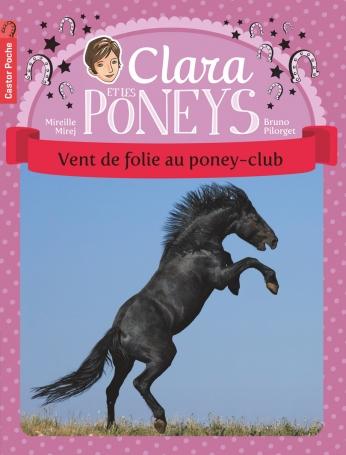 Clara et les poneys Tome 8 - Vent de folie au poney-club 2