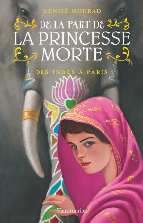 De la part de la princesse morte Tome 2 - Des Indes à Paris 2