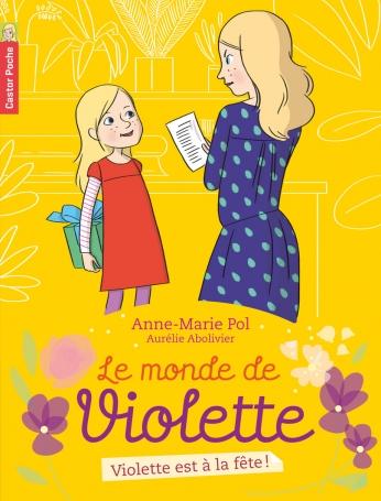 Violette est à la fête!