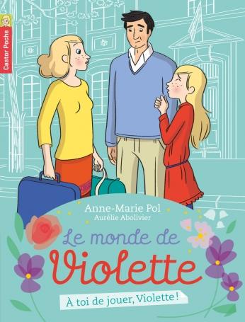 À toi de jouer, Violette!