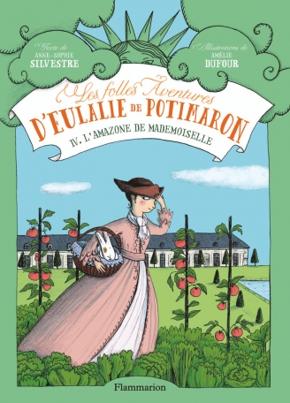 Les Folles Aventures d'Eulalie de Potimaron Tome 4 - L'Amazone de Mademoiselle 2