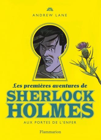 Les premières aventures de Sherlock Holmes Tome 4 - Aux portes de l'enfer 2