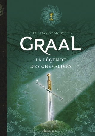 Graal La Légende des chevaliers 1