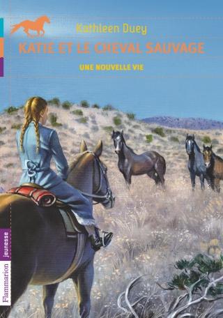 Katie et le cheval sauvage Tome 4 - Une nouvelle vie 2