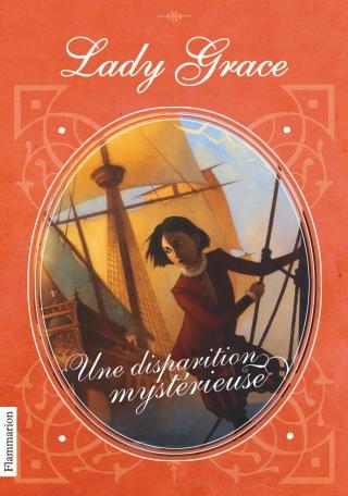 Lady Grace Tome 2 - Une disparition mystérieuse 2